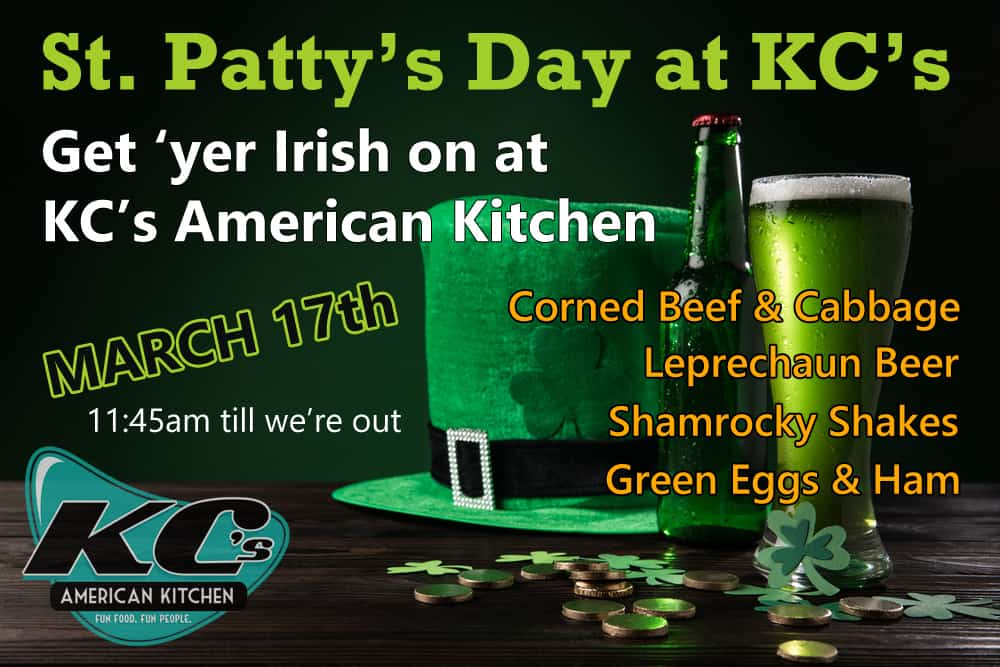 Celebrate St. Patty's Day at KC's American Kitchen